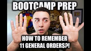 HOW TO REMEMBER YOUR 11 GENERAL ORDERS?! NAVY BOOT CAMP PREP VOL. 1 (2019)