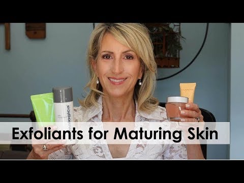 EXFOLIANTS FOR MATURING SKIN