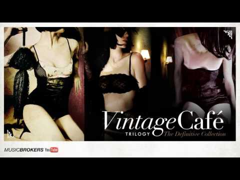 You Sexy Thing (Hot Chocolate´s song) - Vintage Café Trilogy - The Perfect Blend  - New! 2016