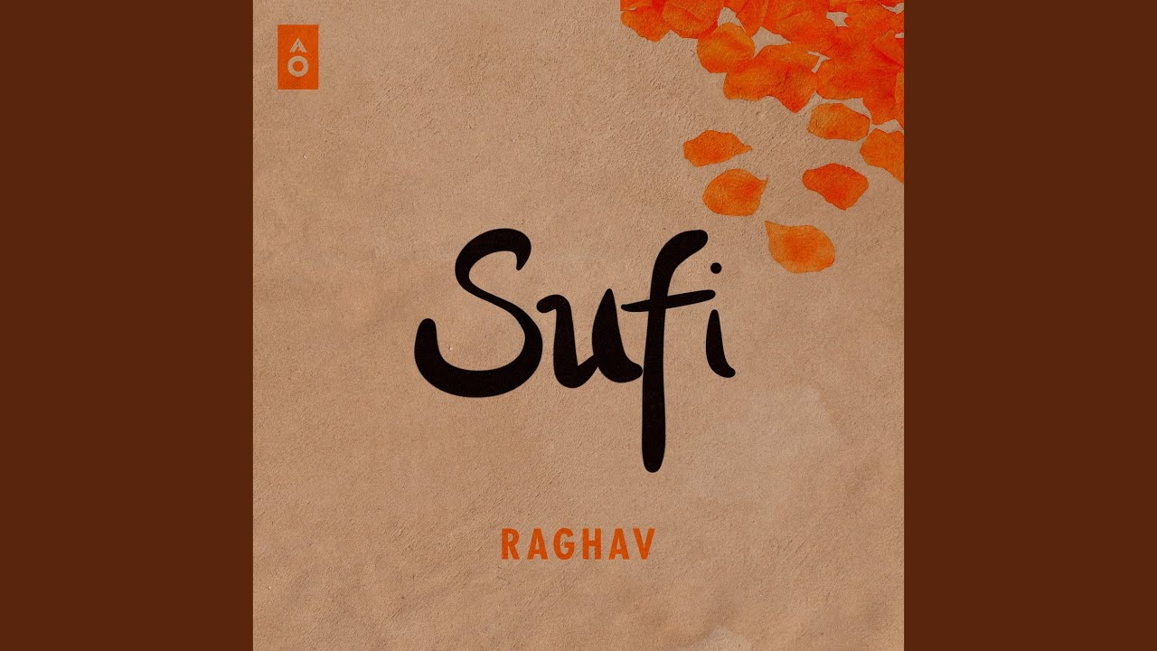Sufi Lyrics | Raghav |Signature Lyrics