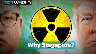 Why did the US and North Korea choose to meet in Singapore?