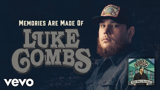 Luke Combs   Memories Are Made Of (Official Audio)