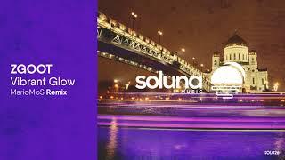 ZGOOT - Vibrant Glow (MarioMoS Remix) [Soluna Music]