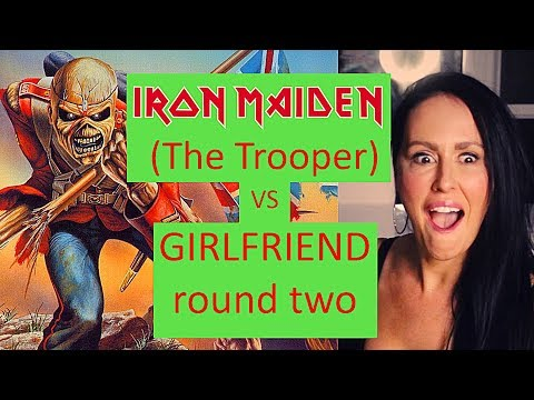 0cd9cd18 Thumbnail. Girlfriend Reaction To Iron Maiden The Trooper ...