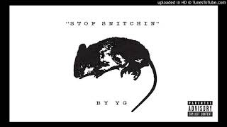 YG   Stop Snitchin (Instrumental) (BEST ONE ON YOUTUBE)