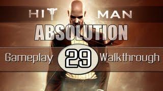 Hitman Absolution Gameplay Walkthrough - Part 29 - Shaving Lenny (Pt.4)