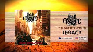 All Erased - Legacy