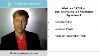 What is the BATNA or Best Alternative to a Negotiated Agreement?