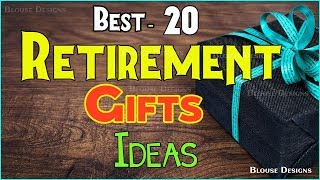 Retirement Gifts, Retirement Gift Ideas, Retirement Gifts For Men, Retirement Gifts For Women