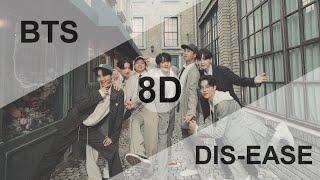 BTS (방탄소년단) - DIS-EASE [8D USE HEADPHONE] 🎧