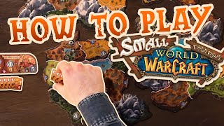 Small World of Warcraft - How to play