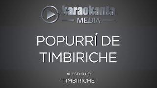 Karaokanta - Timbiriche - Popurrí de Timbiriche