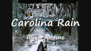 05  Carolina Rain   Ryan Adams