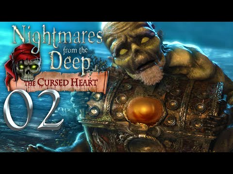 Nightmares from the Deep: The Cursed Heart #002: Seemannsgarn und Holzbeine [HD] ♦ Let's Play