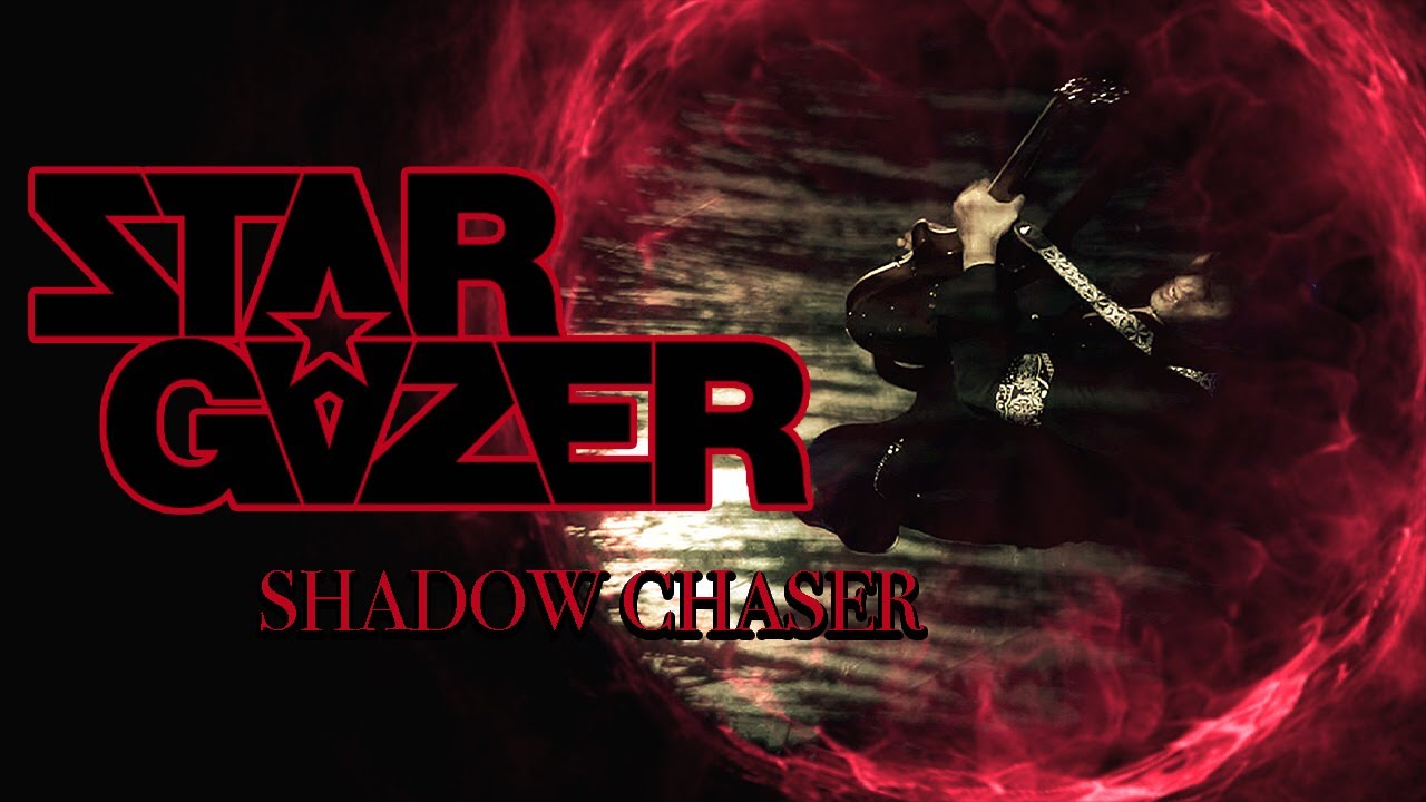 STARGAZER - Shadow chaser
