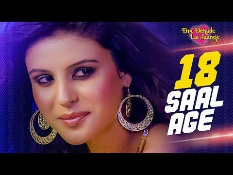 18 Saal Age (Full Song) Din Dahade Lai Jaange | La