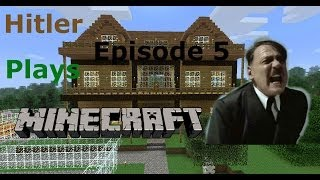Hitler Plays Minecraft - Episode 5 (Trolling)