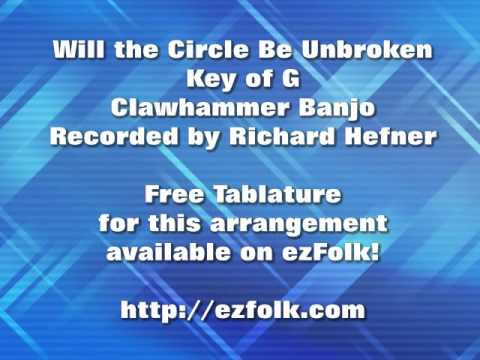 Will the Circle Be Unbroken – #Clawhammer #Banjo and #Flatpick ...