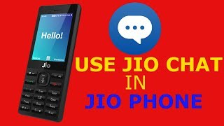 Use Jio Chat App In Jiophone - Easy Download Way | Jio Latest News