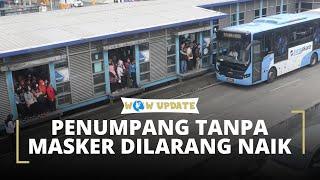 Mulai 12 April Penumpang Transjakarta, MRT, dan LRT yang Tak Menggunakan Masker Dilarang Naik