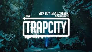 The Chainsmokers - Sick Boy (BEAUZ Remix)