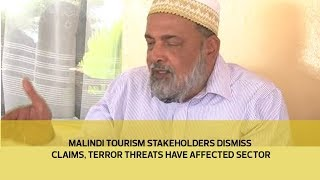 Malindi Tourism stakeholders dismiss claims, terror threats have affected sector | Kholo.pk