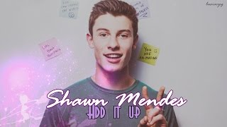 Shawn Mendes - Add It Up