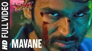 Full Video : Mavane   Pattas   Dhanush   Vivek - Mervin   Sathya Jyothi Films
