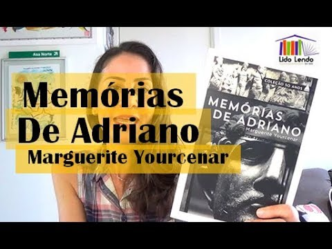 LidoLendo | Memórias de Adriano - Marguerite Yourcenar