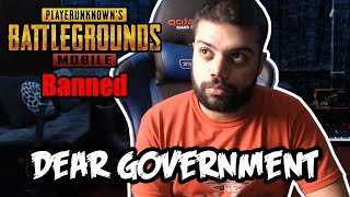 DEAR PAKISTANI GOVERNMENT | UNBAN PUBG !!!