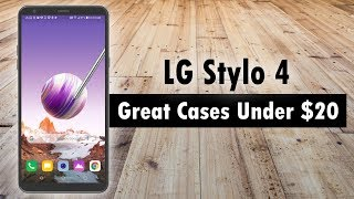 LG Stylo 4 Great Cases Under $20