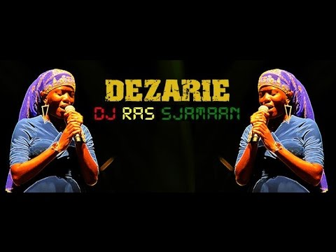 Best of Dezarie mixed by DJ Ras Sjamaan