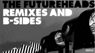 The Futureheads - Broke Up The Time (Field Music Remix)