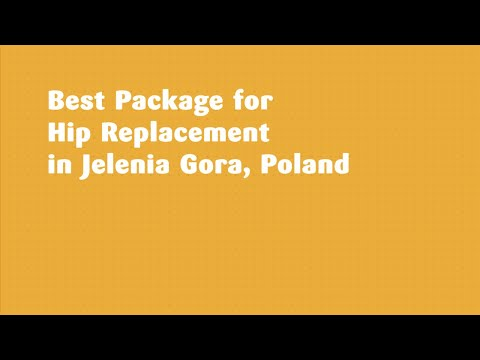 Best Package for Hip Replacement in Jelenia Gora, Poland