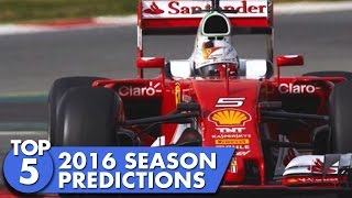 Top 5 predictions for F1 2016