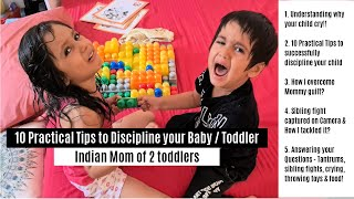 10 Practical Tips to Successfully Discipline your Baby or Toddler | Toddler Behaviour and Solutions
