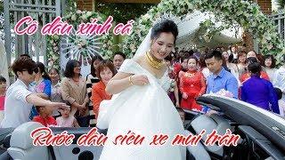 Đám cưới đẹp nhất , Rước dâu siêu xe mui trần , Cô dâu xinh vàng đeo trĩu cổ, Vĩnh Phúc