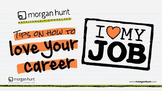 Love Your Career   Top Tips To Get The Job You Love
