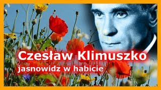 Czesław Klimuszko – jasnowidz w habicie