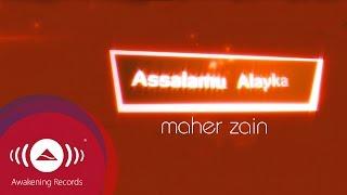 Gambar cover Maher Zain - Assalamu Alayka | Official Lyric Video