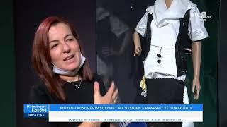 Mirëmëngjesi Kosovë - Muzeu i Kosovës pasurohet me veshjen e rrafshit të dukagjinit 11.08.2020