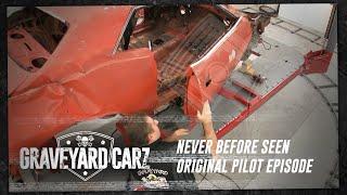 Never Before Seen Original Pilot | Graveyard Carz