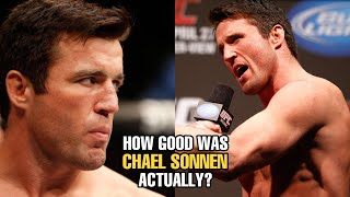 How GOOD was Chael Sonnen Actually?