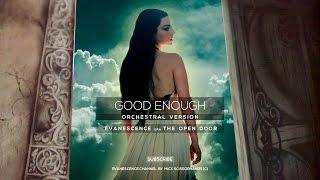 Evanescence: Good Enough (Orchestral Version)