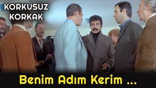 Korkusuz Korkak  - Mülayim, Gaddar Kerim ve Ayı Abbas'a Karşı!