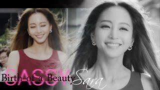 Sara ❤ MV || Birth of a Beauty|| SASSY