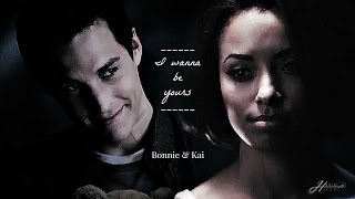 Bonnie & Kai ~ I Wanna Be Yours
