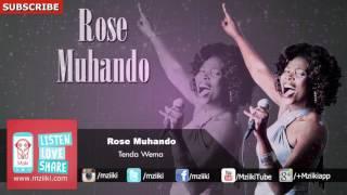 Tenda Wema | Rose Muhando | Official Audio