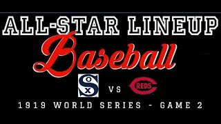 ALL STAR LINEUP BASEBALL - 1919 World Series - Game 2