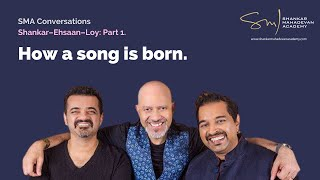 SMA Conversations—Shankar–Ehsaan–Loy: Part 1 | On composing—Every song has a trigger.